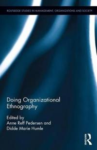 Doing Organizational Ethnography