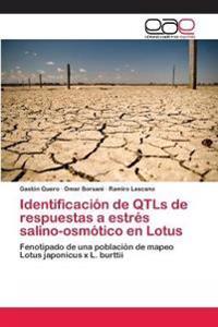 Identificacion de Qtls de Respuestas a Estres Salino-Osmotico En Lotus