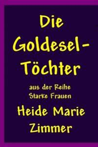 Die Goldesel-Toechter