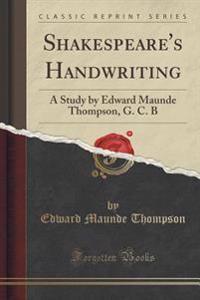 Shakespeare's Handwriting
