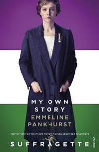 My own story - inspiration for the major motion picture suffragette