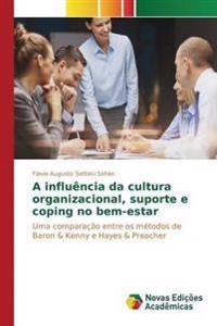 A Influencia Da Cultura Organizacional, Suporte E Coping No Bem-Estar