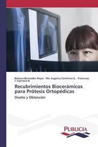 Recubrimientos Bioceramicos Para Protesis Ortopedicas