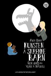 Kunsten å skremme barn - Anita Berge | Ridgeroadrun.org