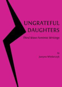 Ungrateful Daughters