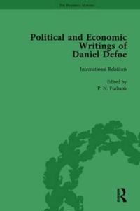 The Political and Economic Writings of Daniel Defoe