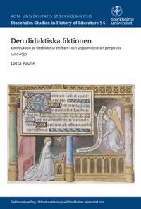 Den didaktiska fiktionen : konstruktion av förebilder ur ett barn- och ungdomslitterärt perspektiv 1400-1750
