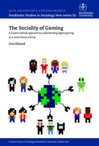 The sociality of gaming : A mixed methods approach to understanding digital gaming as a social leisure activity