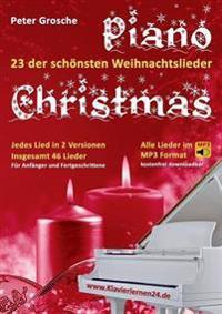 Piano-Christmas - Weihnachtslieder für das Klavierspielen
