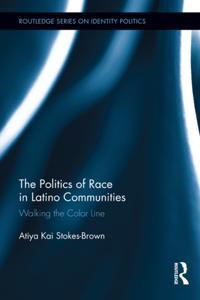 Politics of Race in Latino Communities
