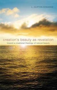 Creation's Beauty as Revelation