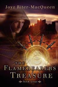 The Flamebearers Treasure: Book Four