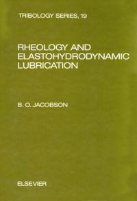 Rheology and Elastohydrodynamic Lubrication
