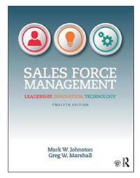 Sales Force Management: Leadership, Innovation, Technology