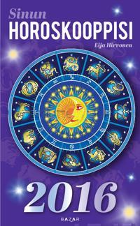 Sinun horoskooppisi 2016