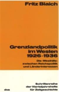 Grenzlandpolitik im Westen 1926-1936