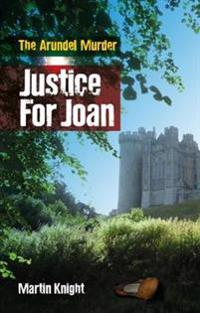 Justice for joan - the arundel murder
