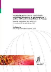 Tratado de Budapest Sobre El Reconocimiento Internacional del Deposito de Microorganismos a Los Fines del Procedimiento En Materia de Patentes