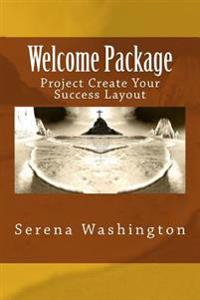 Welcome Package: Project Create Your Success Layout