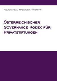 Osterreichischer Governance Kodex Fur Privatstiftungen