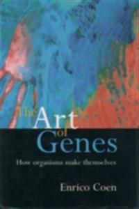 Art of Genes: How Organisms Make Themselves