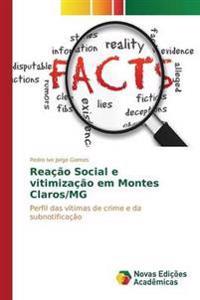 Reacao Social E Vitimizacao Em Montes Claros/MG