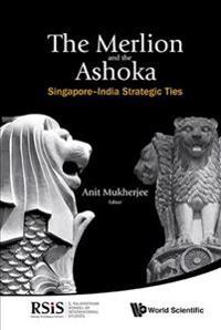 The Merlion and the Ashoka