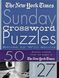 The New York Times Sunday Crossword Puzzles, Volume 27