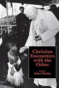 Christian Encounters With the Other