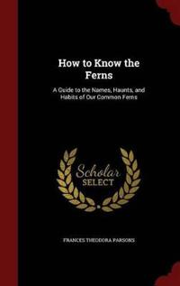 How to Know the Ferns