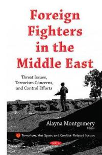 Foreign Fighters in the Middle East