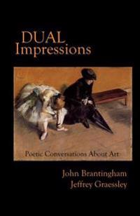 Dual Impressions: Poetic Conversations about Art