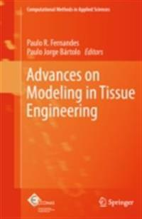 Advances on Modeling in Tissue Engineering