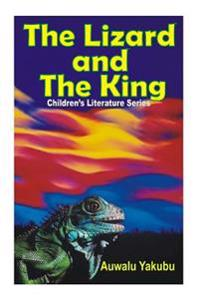 Children's Book: Lizard and the King