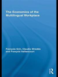 Economics of the Multilingual Workplace