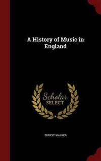 A History of Music in England