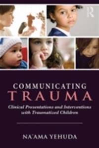 Communicating Trauma