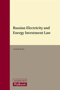 Russian Electricity and Energy Investment Law