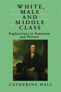 White, Male and Middle Class