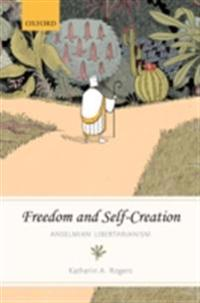 Freedom and Self-Creation