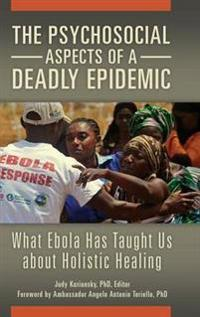 The Psychosocial Aspects of a Deadly Epidemic