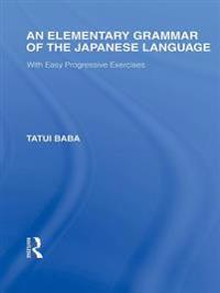 Elementary Grammar of the Japanese Language