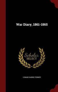 War Diary, 1861-1865