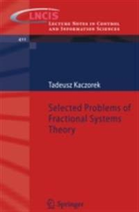 Selected Problems of Fractional Systems Theory