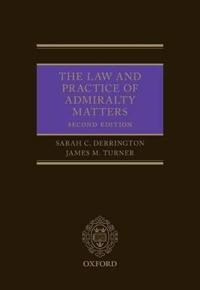 The Law and Practice of Admirality Matters