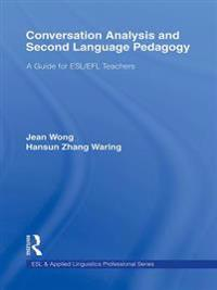 Conversation Analysis and Second Language Pedagogy