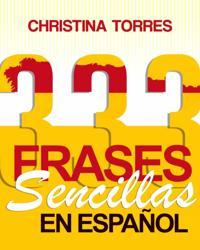 333 Frases Sencillas en Espanol