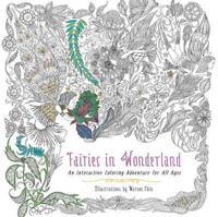 Fairies in Wonderland Adult Coloring Book