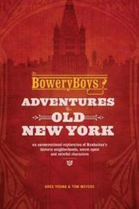 The Bowery Boys