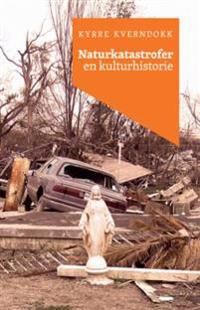 Naturkatastrofer - Kyrre Kverndokk | Ridgeroadrun.org